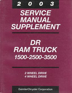 2003 Dodge DR Ram Truck 1500 / 2500 / 3500 2 Wheel Drive / 4 Wheel Drive Factory Service Manual Supplement