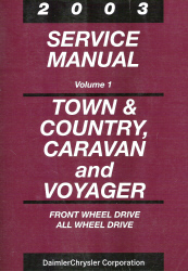 2003 Chrysler Town & Country, Dodge Caravan, Plymouth Voyager Service Manual - 2 Volume Set
