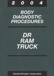 2004 Dodge DR Ram Truck Body Diagnostic Procedures