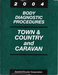 2004 Chrysler Town & County & Dodge Caravan Factory Body Diagnostic Procedures Manual
