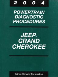 2004 Jeep Grand Cherokee Powertrain Diagnostic Procedures Factory Manual