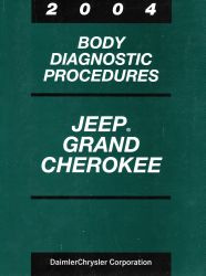 2004 Jeep Grand Cherokee Body Diagnostic Procedures