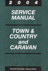 2004 Chrysler Town & Country, Dodge Caravan Service Manual
