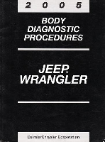 2005 Jeep Wrangler Body Diagnostic Procedures