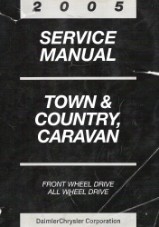 2005 Chrysler Town & Country Dodge Caravan Service Manual