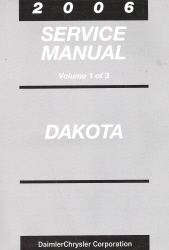2006 Dodge Dakota Service Manual - 3 Volume Set