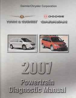 2007 Chrysler Town & Country / Dodge Caravan Powertrain Diagnostic Manual