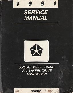 1991 Chrysler / Dodge / Plymouth Van / Wagon Front Wheel Drive All Wheel Drive Factory Service Manual