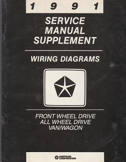 1991 Chrysler Front  Wheel Drive All Wheel Drive Van / Wagon Wiring Diagrams Service Manual Supplement