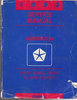 1993 Dodge Van / Wagon Front Wheel Drive / All Wheel Drive Service Manual