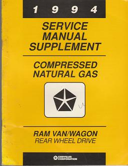 1994 Dodge Ram / Wagon Rear Wheel Drive Compressed Natural Gas Service Manual Supplement