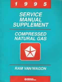 1995 Chrysler Ram Van/Wagon Compressed Natural Gas (CNG) Service Manual Supplement