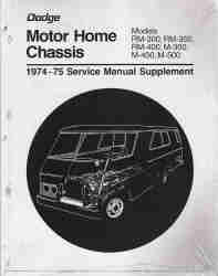 1974 - 1975 Dodge Motor Home Chassis Service Manual Supplement