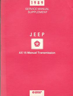 1989 Jeep Service Manual Supplement AX 15 Manual Transmission