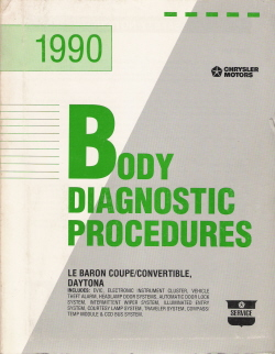 1990 Chrysler Le Baron Coupe/Convertible & Dodge Daytona Body Diagnostic Procedures Manual
