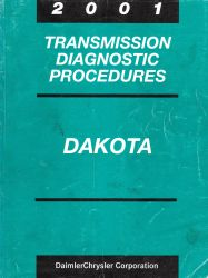 2001 Dodge Dakota Factory Transmission Diagnostic Procedures Manual