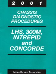2001 Chrysler LHS, 300M, Concorde & Dodge Intrepid Factory Chassis Diagnostic Procedures Manual