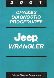 2001 Jeep Wrangler Factory Chassis Diagnostic Procedures