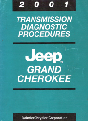 2001 Jeep Grand Cherokee Factory Transmission Diagnostic Procedures