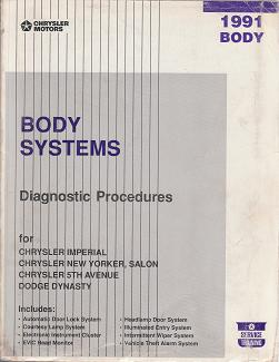 1991 Chrysler Imperial / New Yorker / Salon / 5TH Avenue / Dodge Dynasty Body Systems Diagnostic Procedures