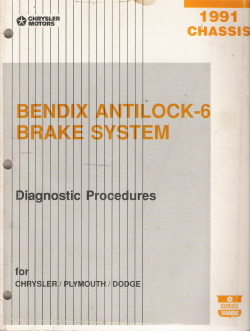 1991 Chrysler Chassis Bendix Antilock-6 Brake System Diagnostic Procedures Manual
