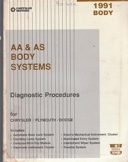 1991 Chrysler / Dodge / Plymouth AA & AS Body Systems Body Diagnostic Procedures