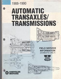 1988 - 1990 Chrysler Automatic Transaxles / Transmission Technical Revision Manual