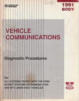 1991 Chrysler / Dodge / Plymouth / Eagle / Jeep Vehicle Communications Body Diagnostic Procedures