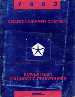 1993 Chrysler Charging/Speed Control Powertrain Diagnostic Procedures Manual