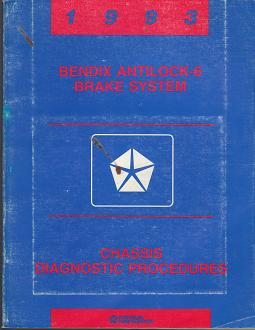 1993 Plymouth / Dodge / Chrysler Bendix Antilock-6 Brake System Chassis Diagnosic Procedures