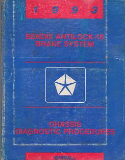 1993 Chrysler, Dodge, Plymouth Bendix Antilock-10 Brake System Chassis Diagnostic Procedures