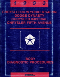 1993 Chrysler New Yorker Salon / Imperial / Fifth Avenue / Dodge Dynasty Body Diagnostic Procedures Manual