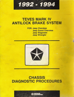 1992 - 1994 Chrysler Jeep Grand Cherokee & Cherokee Teves Mark 20 Antilock Brake System Chassis Diagnostic Procedures
