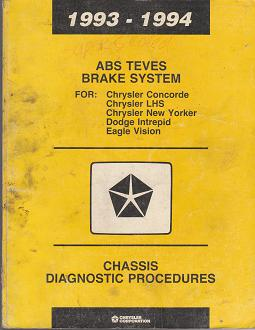 1993 - 1994 Chrysler Concorde / LHS / New Yorker / Dodge Intrepid / Eagle Vision Chassis Diagnostic Procedures