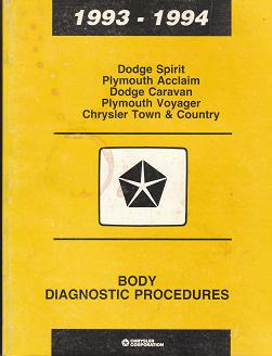1993 - 1994 Dodge Spirit / Plymouth Acclaim / Dodge Caravan / Plymouth Voyager / Chrysler Town & Country Body Diagnostic Procedures