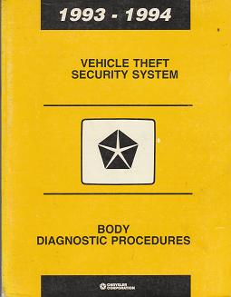 1993 - 1994 Chrysler / Dodge / Plymouth / Jeep Vehicle Theft Security System Body Diagnostic Procedures