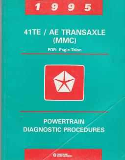 1995 Eagle Talon 41TE / AE Transaxle (MMC) Powertrain DIagnostic Procedures