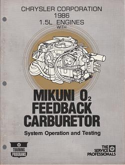 1986 Chrysler / Dodge / Plymouth / Jeep / Eagle 1.5L Engines with Mikuni O2 Feedback Carburetor System Operation and Testing
