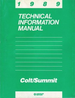 1989 Dodge Colt, Eagle Summit Technical Information Manual