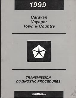 1999 Dodge Caravan / Plymouth Voyager / Chrysler Town & Country Transmission Diagnostic Procedures