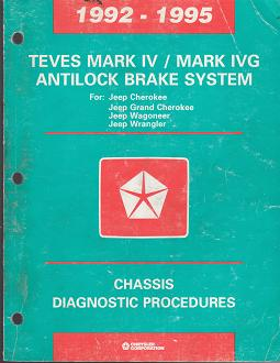 1992 - 1995 Jeep Cherokee / Grand Cherokee / Wagoneer / Wrangler Chassis Diagnostic Procedures
