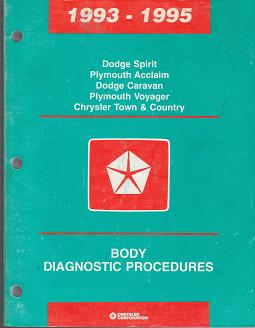 1993 - 1995 Dodge Spirit / Caravan / Plymouth Voyager / Acclaim / Chrysler Town & Country Body Diagnostic Procedures