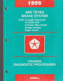 1995 Chrysler Concorde / LHS / New Yorker / Dodge Intrepid / Eagle Vision ABS Teves Brake System Chassis Diagnostic Procedures