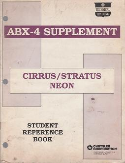 1994 Chrysler Cirrus / Dodge Stratus / Neon ABX-4 Supplement Student Reference Book