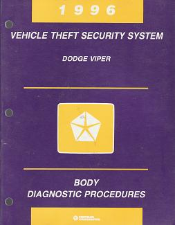 1996 Dodge Viper Vehicle Theft Security System Body Diagnostic Procedures