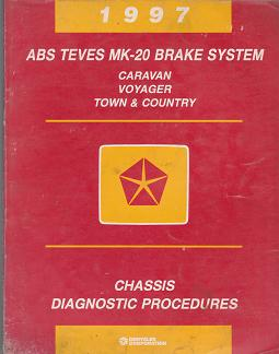 1997 Dodge / Caravan / Plymouth Voyager / Chrysler Town & Country ABS Teves MK - 20 Brake System Chassis Diagnostic Procedures