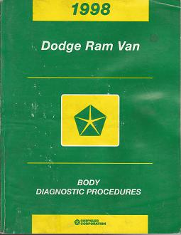 1998 Dodge Ram Van Body Diagnostic Procedures