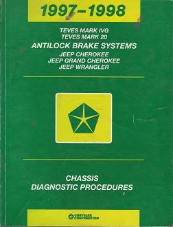 1997 - 1998 Jeep Cherokee / Grand Cherokee / Wrangler Teves Mark IVG / 20 Antilock Braking System Chassis Diagnostic Procedures