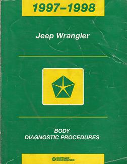 1997 - 1998 Jeep Wrangler Body Diagnostic Procedures
