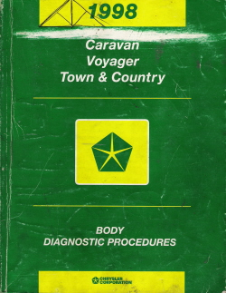 1998 Chrysler, Dodge Caravan, Voyager, Town & Country Body Diagnostic Procedures Manual